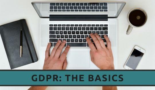 GDPR: The Basics