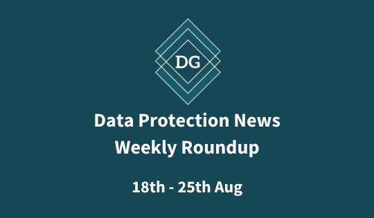 The Data Guardians - Data Protection News 25 08 20